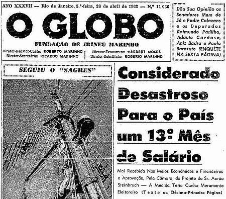 """Jornal """"O Globo"""" se posiciona contra o projeto de lei que instituíra o 13º salário, em 1962"""