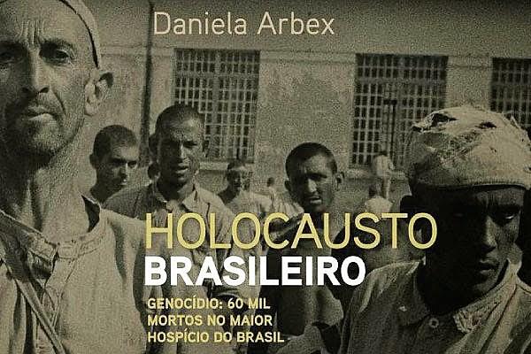 """Capa do livro """"Holocausto Brasileiro"""", da jornalista Daniela Arbex"""