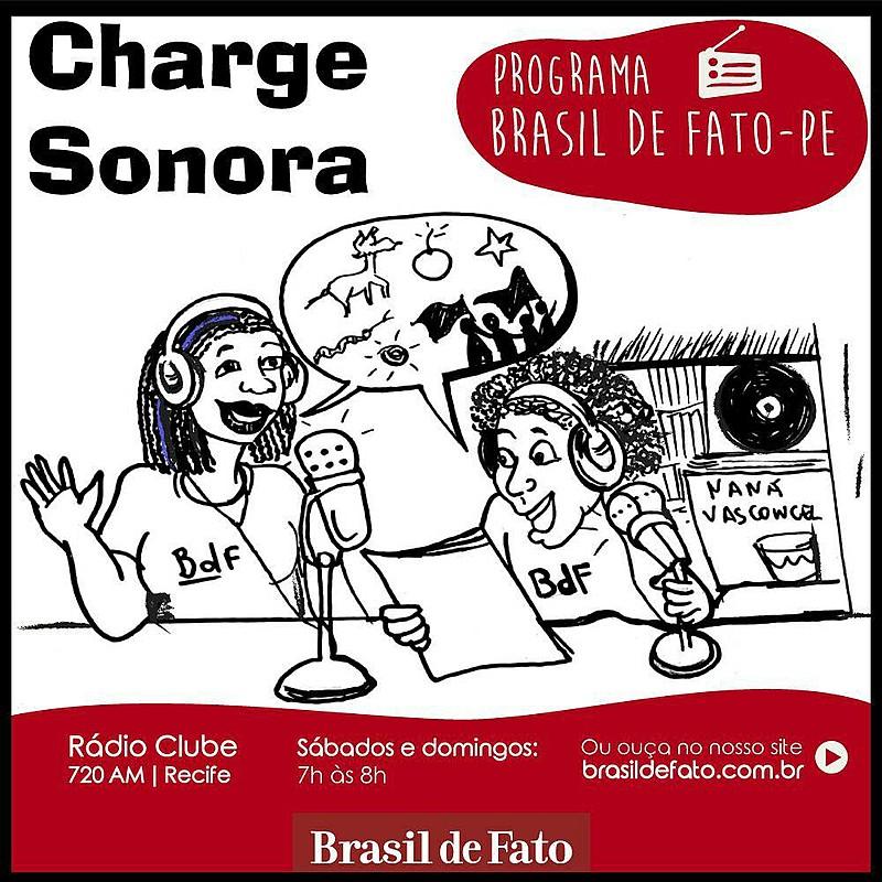 Programa Brasil de Fato Edição Pernambuco vai ao ar aos sábados, às 7h, na Radio Clube AM