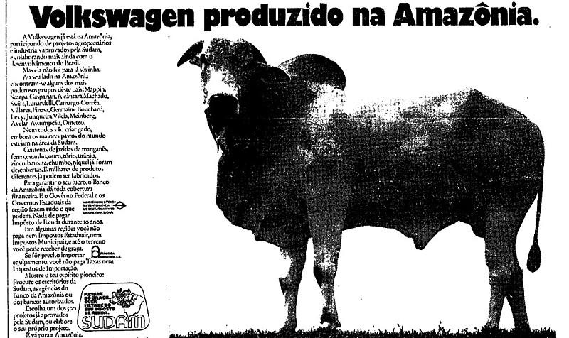 """Anúncios pagos pelo governo exibiam um robusto touro com a seguinte mensagem: """"Volkswagen produzido na Amazônia"""""""