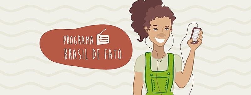 Edição paulista do Programa Brasil de Fato vai ao ar todos os sábados às 12h20 na Rádio 9 de Julho 1600 AM, com reprise aos domingos às 6h20