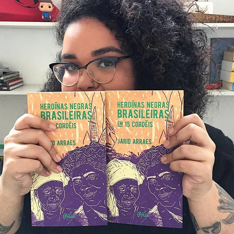 """Escritora e cordelista cearense Jarid Arraes lança, no dia 1° de junho, o livro """"Heroínas Negras Brasileiras em 15 Cordéis"""""""