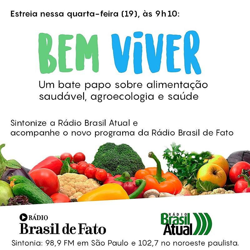 Programa Bem Viver estreia na quarta-feira (19), às 9h10, na Rádio Brasil Atual