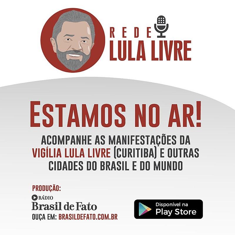 Rede Lula Livre ficará no ar de 9h às 18h deste domingo (7)